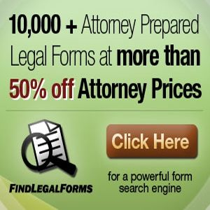 FINDLEGALFORMS: Select from FindLegalForms' database of thousands of online legal forms. All forms are prepared by attorneys and come with a 60-day money back guarantee.