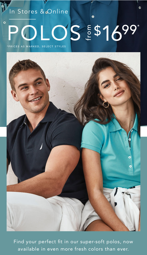 NAUTICA: Just in! Polos from $16.99