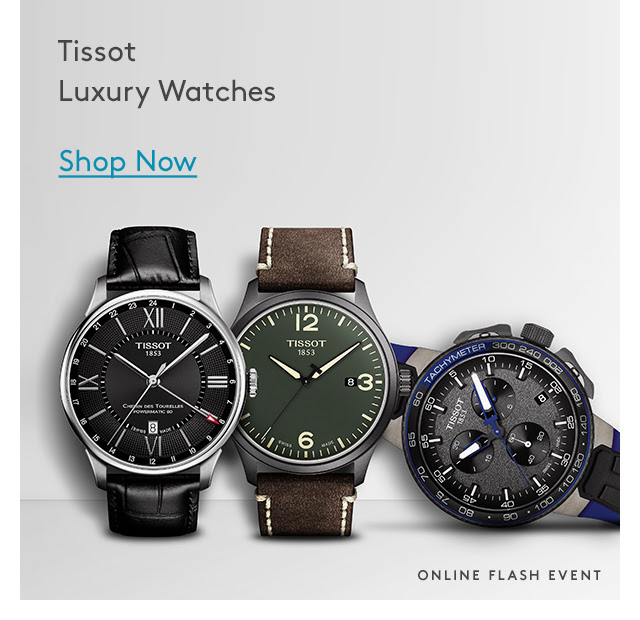 Tissot: New Swiss Made Watch Styles Up to 75% off
